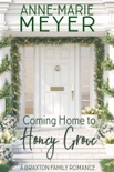 Coming Home to Honey Grove book summary, reviews and downlod