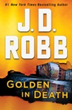 Golden in Death book summary, reviews and downlod
