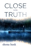 Close to the Truth book summary, reviews and downlod