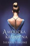 Americká královna book summary, reviews and downlod