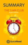 """Summary of """"The 5 AM Club"""" by Robin Sharma book summary, reviews and downlod"""