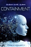 Containment (Stories of Singularity 2) book summary, reviews and downlod