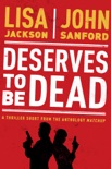 Deserves to Be Dead book summary, reviews and downlod