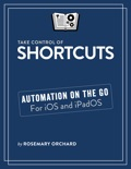Take Control of Shortcuts book summary, reviews and download