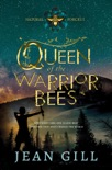 Queen of the Warrior Bees book summary, reviews and download
