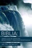 Biblia: Versículos de Expiación, Bendiciones y Oraciones Respondidas book summary, reviews and download