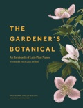 The Gardener's Botanical book summary, reviews and download