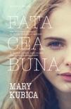 Fata cea bună book summary, reviews and downlod