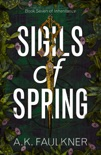 Sigils of Spring book summary, reviews and downlod