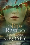 Sin Dejar Rastro book summary, reviews and downlod