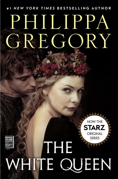 The White Queen by Philippa Gregory Book Summary, Reviews and E-Book Download