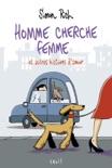 Homme cherche femme. et autres histoires d'amour book summary, reviews and downlod
