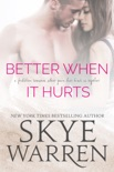 Better When It Hurts book summary, reviews and downlod