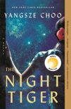 The Night Tiger book summary, reviews and download