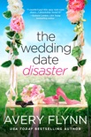 The Wedding Date Disaster book summary, reviews and download
