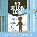 50 Below Zero book summary, reviews and download