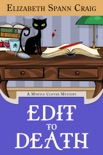 Edit to Death book summary, reviews and download