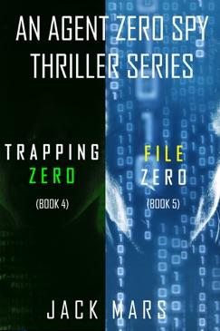 Agent Zero Spy Thriller Bundle: Trapping Zero (#4) and File Zero (#5) E-Book Download