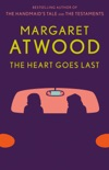 The Heart Goes Last book summary, reviews and downlod