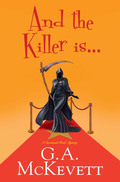 And the Killer Is . . . by G. A. McKevett Book Summary, Reviews and E-Book Download