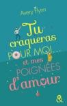 Tu craqueras pour moi... et mes poignées d'amour ! book summary, reviews and downlod