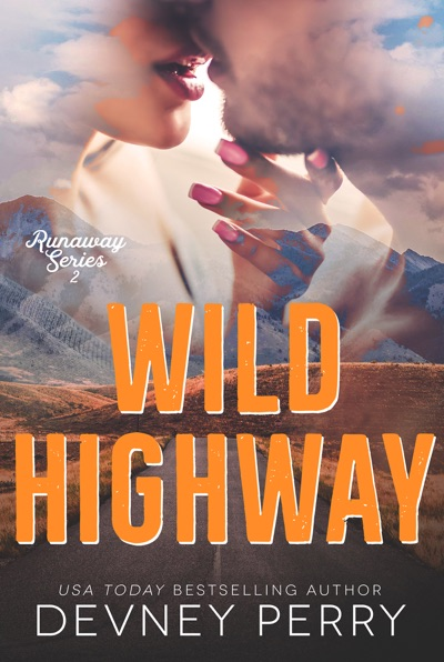 Wild Highway by Devney Perry Book Summary, Reviews and E-Book Download