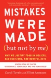Mistakes Were Made (but Not by Me) Third Edition book summary, reviews and download
