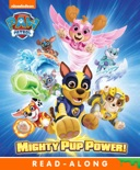 Mighty Pup Power! (PAW Patrol) (Enhanced Edition) book summary, reviews and downlod