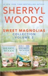 Sweet Magnolias Collection Volume 2 book summary, reviews and downlod