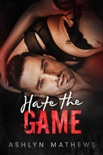 Hate the Game book summary, reviews and downlod