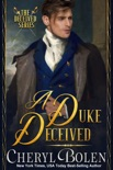 A Duke Deceived book summary, reviews and downlod
