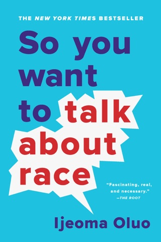 So You Want to Talk About Race E-Book Download