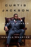 Hustle Harder, Hustle Smarter book summary, reviews and downlod