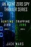 Agent Zero Spy Thriller Bundle: Hunting Zero (#3) and Trapping Zero (#4) book summary, reviews and downlod