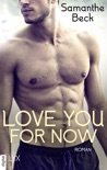 Love You For Now book summary, reviews and downlod
