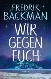 Wir gegen euch book summary, reviews and downlod