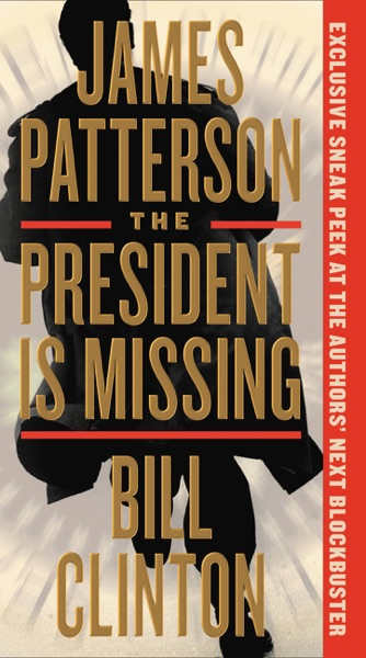 The President Is Missing by James Patterson & Bill Clinton Book Summary, Reviews and E-Book Download
