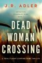 Dead Woman Crossing