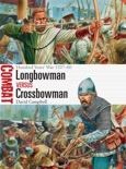 Longbowman vs Crossbowman book summary, reviews and download