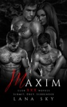 Maxim: The Complete Trilogy: Submit, Obey, & Surrender e-book