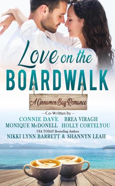 Love on the Boardwalk by Nikki Lynn Barrett, Brea Viragh, Monique McDonell, Shannyn Leah, Connie Davé & Holly Cortelyou Book Summary, Reviews and E-Book Download