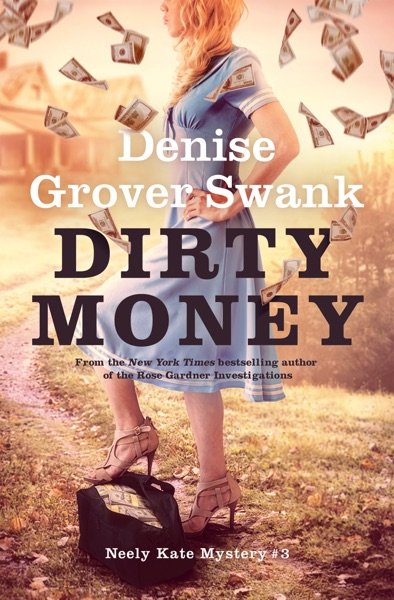 Dirty Money by Denise Grover Swank Book Summary, Reviews and E-Book Download