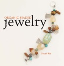 Organic Beaded Jewelry book summary, reviews and download