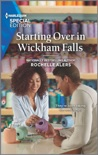 Starting Over in Wickham Falls book summary, reviews and downlod