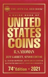 A Guide Book of United States Coins 2021 book summary, reviews and download