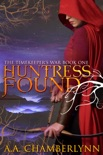 Huntress Found book summary, reviews and download