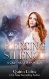 Piercing Silence, Grey Wolves Series Novella book summary, reviews and downlod