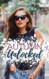 Autumn Unlocked book summary, reviews and download