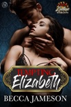 Tempting Elizabeth book summary, reviews and downlod
