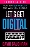 Let's Get Digital book summary, reviews and download
